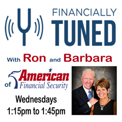 Financially Tuned with American Financial Securities Ron and Barbara